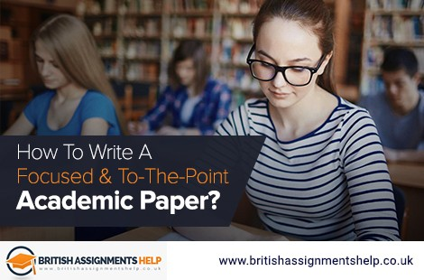 How to Write a Focused and To-The-Point Academic Paper