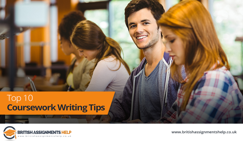 Top 10 Coursework Writing Tips