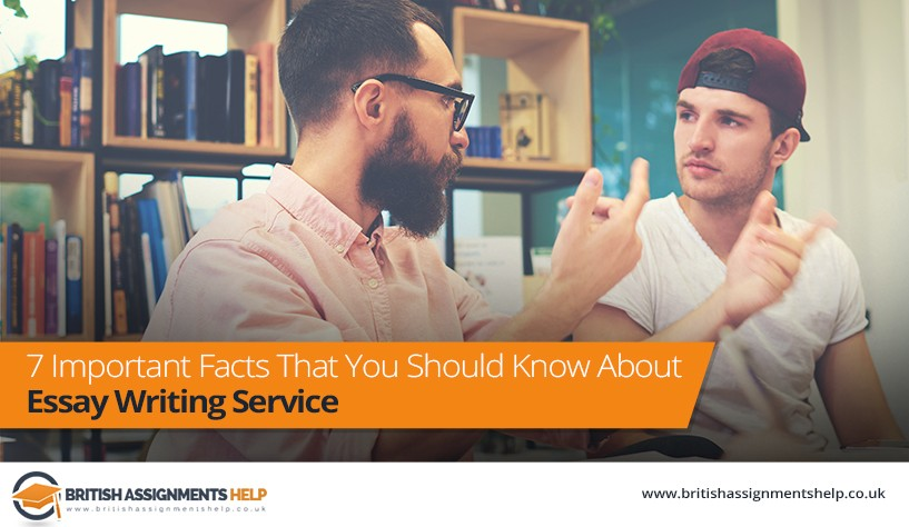 7 Important Facts That You Should Know About Essay Writing Services