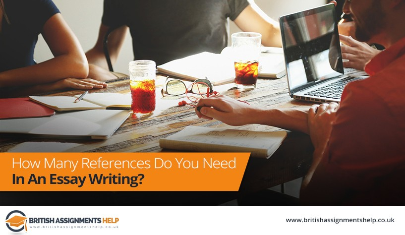 How Many References Do You Need In An Essay Writing?