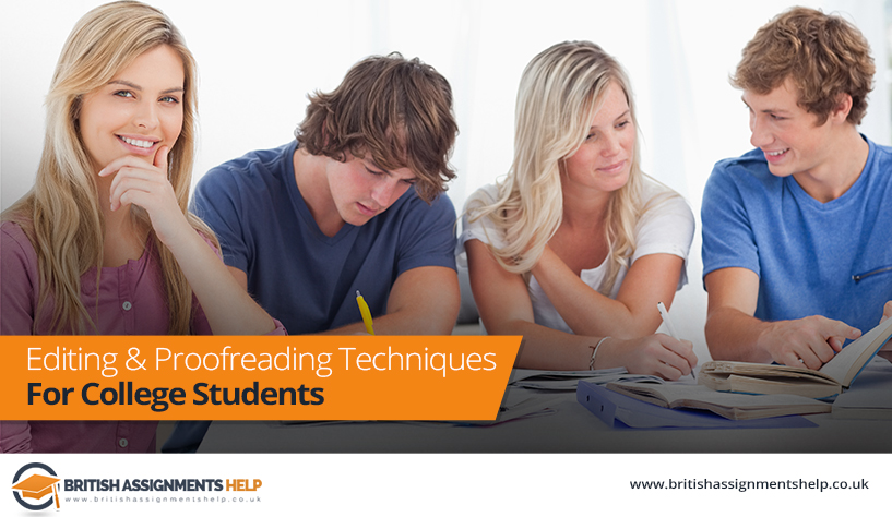 Editing And Proofreading Techniques For College Students