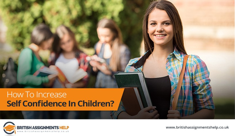 How To Increase Self Confidence In Children?
